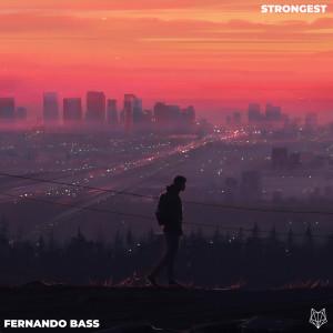 Strongest (Remix) dari Fernando Bass
