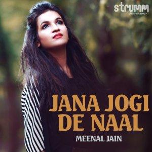 Album Jana Jogi De Naal - Single from Meenal Jain