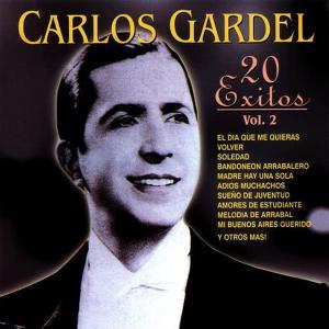 Carlos Gardel的專輯Carlos Gardel: 20 Éxitos, Vol. 2