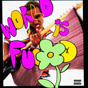 World Is Fucked (Explicit)