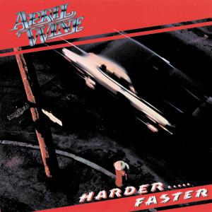 Harder . . . Faster 1991 April Wine