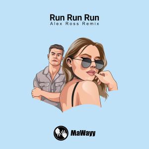 Album Run Run Run (Alex Ross Remixes) from Alex Ross