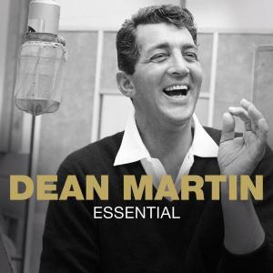 Essential 2011 Dean Martin