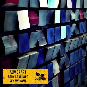 Album Body Language / Say My Name from Aumcraft