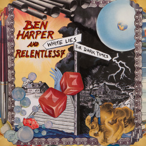 Album White Lies For Dark Times from Ben Harper And The Relentless 7