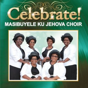 Listen to Nqaba Yam' song with lyrics from Masibuyele KuJehova