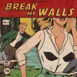 Break My Walls (Explicit) dari Svmmerdose