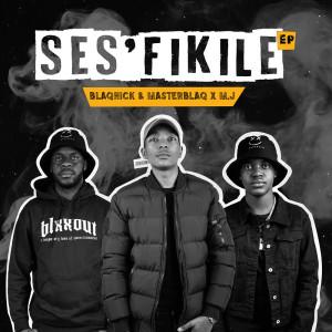 Album Ses'fikile (Explicit) from Blaqnick