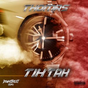 Thomas的專輯TIK TAK (Explicit)