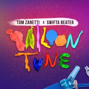 Listen to Balloon Tune song with lyrics from Tom Zanetti