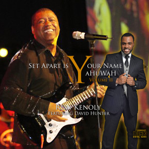 Album Set Apart Is Your Name YaHuWaH, Vol. 2 from Ron Kenoly