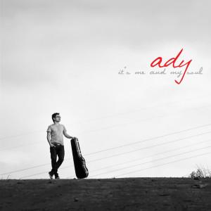 It's Me And My Soul dari Ady