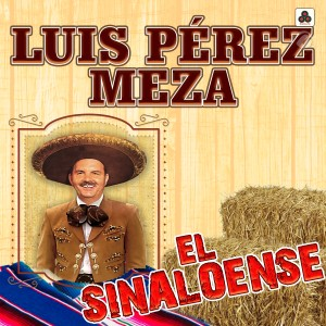 Album El Sinaloense from Luis Perez Meza