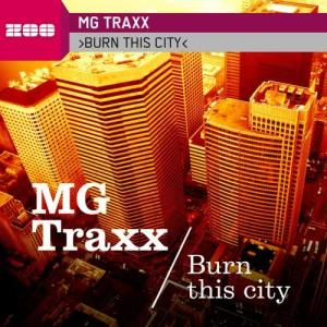 Album Burn This City from MG Traxx