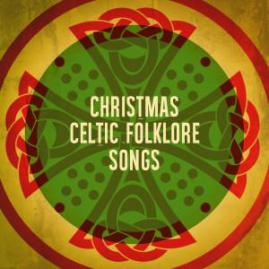 Album Christmas Celtic Folklore Songs from Celtic Spirit
