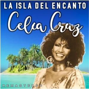 Album La Isla del Encanto (Remastered) from Celia Cruz