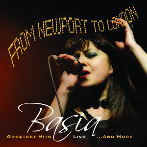 Album From Newport to London (Greatest Hits Live...And More) from Basia