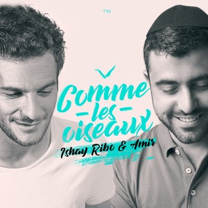 Album Comme Les Oiseaux from Ishay Ribo