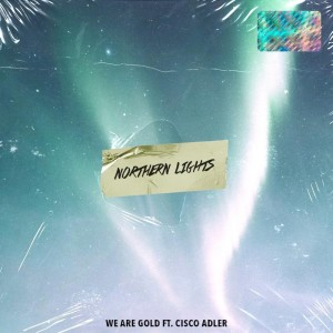 Album Northern Lights from We Are Gold