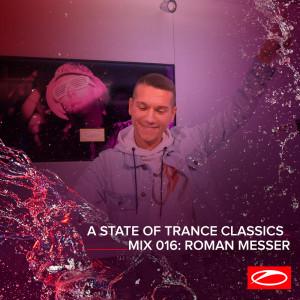 Album A State Of Trance Classics - Mix 016: Roman Messer from Roman Messer