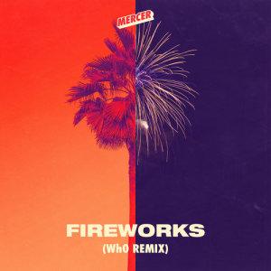 Fireworks (Wh0 Remix)