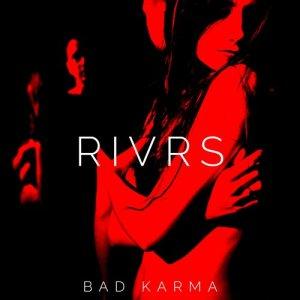 Album Bad Karma from RIVRS