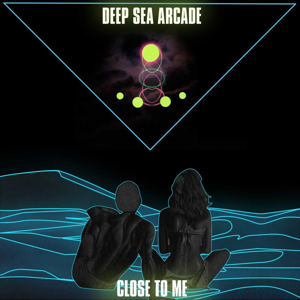Close To Me 2018 Deep Sea Arcade