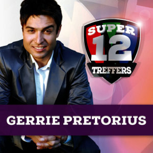 Album Super 12 Treffers from Gerrie Pretorius