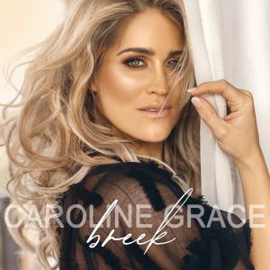 Album Breek from Caroline Grace