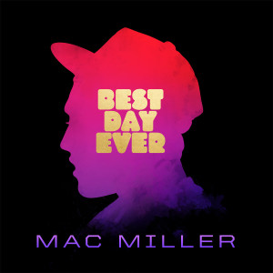 Best Day Ever (5th Anniversary Remastered Edition) (Explicit)