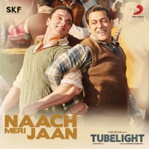 """Listen to Naach Meri Jaan (From """"Tubelight"""") song with lyrics from Pritam"""