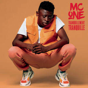 Album Tranquillement tranquille from MC ONE