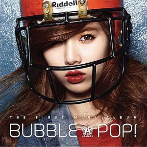 Dengarkan Bubble Pop! lagu dari Hyuna dengan lirik