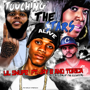 Album Touching the Stars (feat. Torica) (Explicit) from Lil Snupe