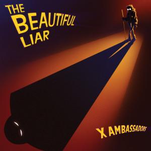 Album The Beautiful Liar from X Ambassadors