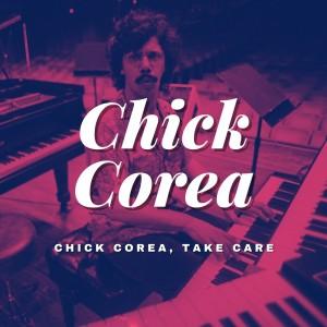 Album Chick Corea, Take Care from Chick Corea