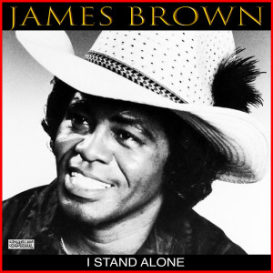 Album I Stand Alone from James Brown