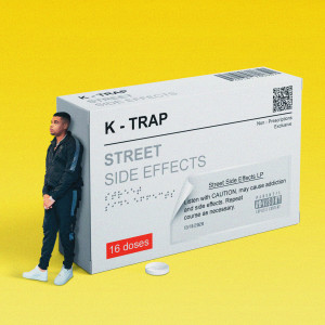Album Street Side Effects from K-Trap