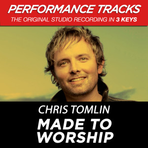Made To Worship 2009 Chris Tomlin