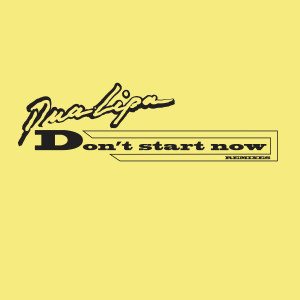 Listen to Don't Start Now song with lyrics from Dua Lipa