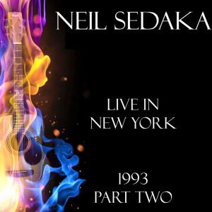 Album Live in New York 1993 Part Two from Neil Sedaka