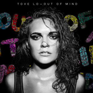 Album Out Of Mind from Tove Lo