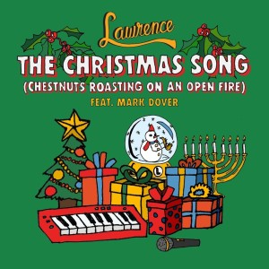 Album The Christmas Song (Chestnuts Roasting On An Open Fire) from Lawrence