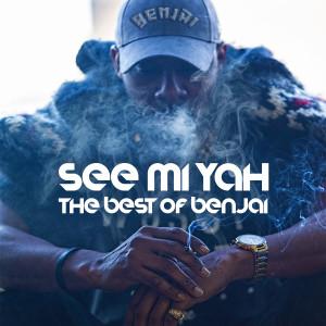 Album See Mi Yah: The Best Of Benjai from Benjai