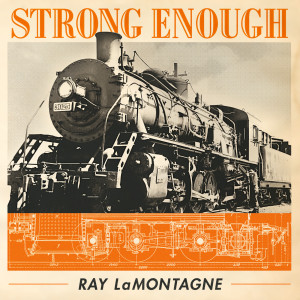 Album Strong Enough from Ray LaMontagne