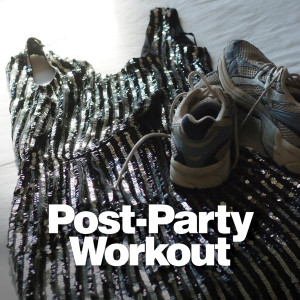 Post-Party Workout 2016 Various Artists