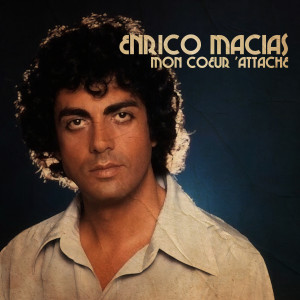 Album Mon coeur d'attache from Enrico Macias