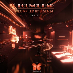 Album Lounge Bar, Vol. 03 (Compiled by Seven24) from Seven24