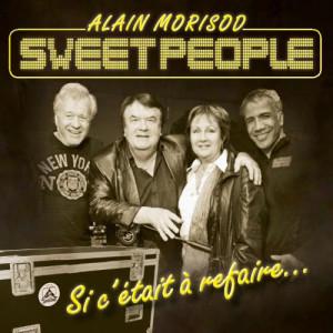 Album Si c'était à refaire from Sweet People
