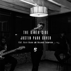 Album The Other Side (Sza & Justin Timberlake Cover) [feat. Cliff Beach & Orlando Thompson] from Justin Park